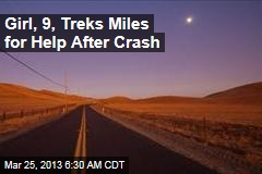 Girl, 9, Treks Mile for Help After Crash