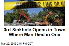 3rd Sinkhole Opens in Town Where Man Died in One