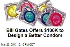 Bill Gates Offers $100K to Design a Better Condom