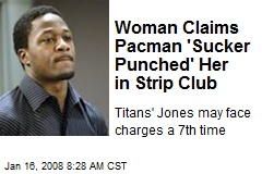 Woman Claims Pacman 'Sucker Punched' Her in Strip Club