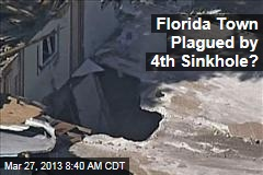 Florida Town Plagued by 4th Sinkhole?