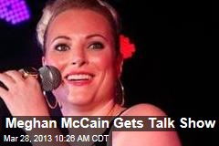 Meghan McCain Gets Talk Show
