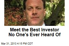 Meet the Best Investor No One's Ever Heard Of