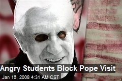 Angry Students Block Pope Visit
