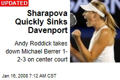 Sharapova Quickly Sinks Davenport
