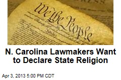 N. Carolina Lawmakers Want to Declare State Religion