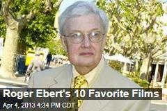 Roger Ebert's 10 Favorite Films