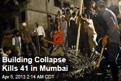 35 Killed in Mumbai Building Collapse