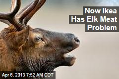 Ikea's Elk Meat Has Too Much ... Pork
