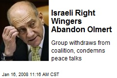 Israeli Right Wingers Abandon Olmert