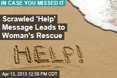 Scrawled 'Help' Message Leads to Woman's Rescue