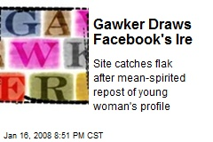 Gawker Draws Facebook's Ire