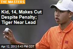 Kid, 14, Makes Cut Despite Penalty; Tiger Near Lead