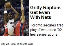 Gritty Raptors Get Even With Nets