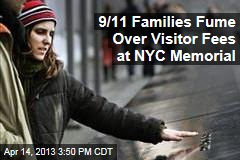 9/11 Families Fume Over Visitor Fees at NYC Memorial