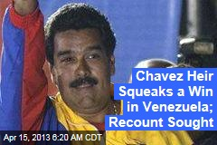 Chavez Heir Squeaks to Victory in Venezuela