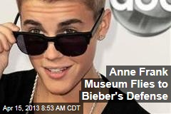 Anne Frank Museum Flies to Bieber's Defense
