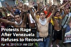 Protests Rage After Venezuela Recount Rejected