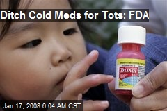 Ditch Cold Meds for Tots: FDA