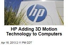 HP Adding 3D Motion Technology to Computers