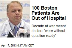 100 Boston Patients Are Out of Hospital
