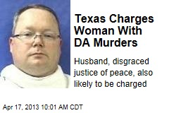 Texas Charges Woman With DA Murders