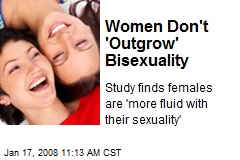 Women Don't 'Outgrow' Bisexuality