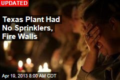 Texas Plant Had No Sprinklers, Fire Walls