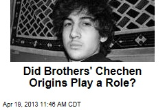 Did Brothers' Chechen Origins Play a Role?