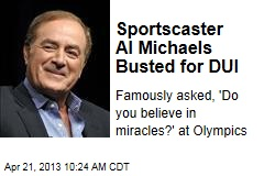 Sportscaster Al Michaels Busted for DUI
