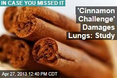 'Cinnamon Challenge' Damages Lungs: Study