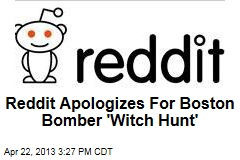 Reddit Apologizes For Boston Bomber 'Witch Hunt'