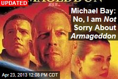 Michael Bay: Yeah, Sorry About Armageddon