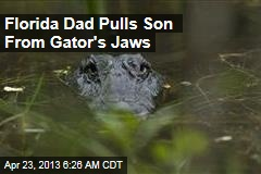 Florida Dad Pulls Son From Gator's Jaws