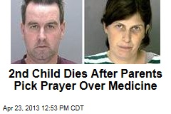 2nd Child Dies After Parents Pick Prayer Over Medicine
