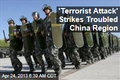'Terrorist Attack' Strikes Troubled China Region