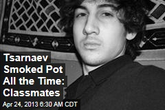 Tsarnaev Smoked Pot All the Time: Classmates