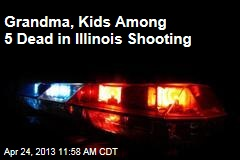 5 Killed in Illinois Shooting