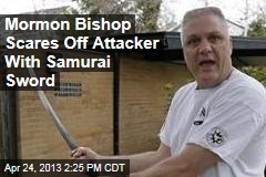 Mormon Bishop Scares Off Attacker With Samurai Sword