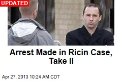 Arrest Made in Ricin Case, Take II
