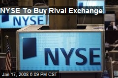 NYSE To Buy Rival Exchange