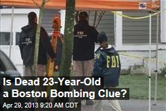 Is Dead 23-Year-Old a Boston Bombing Clue?