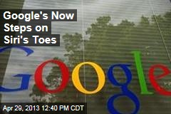 Google's Now Steps on Siri's Toes