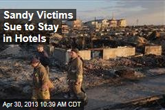 Sandy Victims Sue to Stay in Hotels
