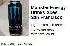 Monster Energy Drinks Sues San Francisco