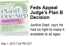 Feds Appeal Judge's Plan B Decision