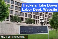 Hackers Hit Labor Dept. Website