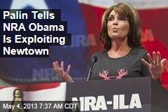 Palin Tells NRA Obama Is Exploiting Newtown