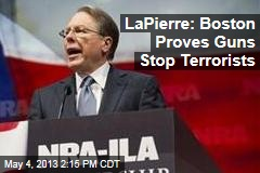 LaPierre: Boston Proves Guns Stop Terrorists