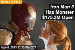 Iron Man 3 Has Monster $175.3M Open